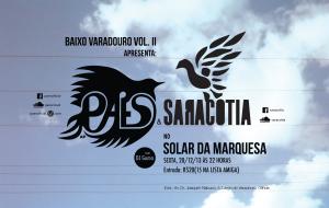 Paes e Saracotia no Solar da Marquesa
